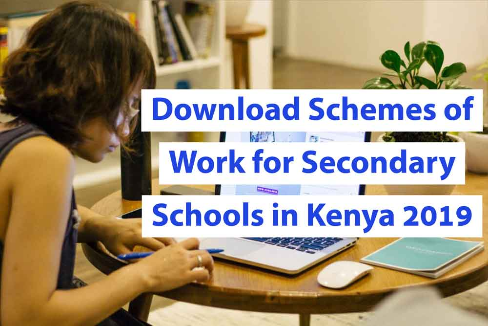 Download New Schemes of Work for Secondary Schools in Kenya 2021