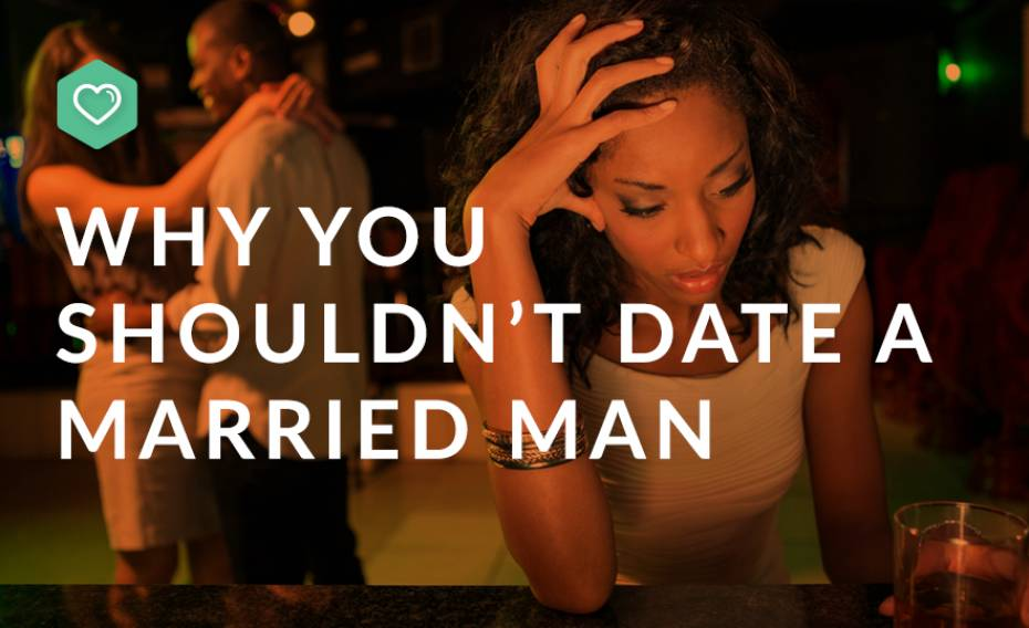 Are you dating a married man? This article is for you.