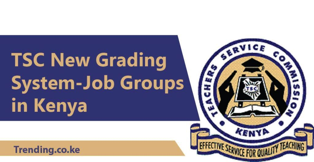 TSC New Grading System for Teachers – Job Groups