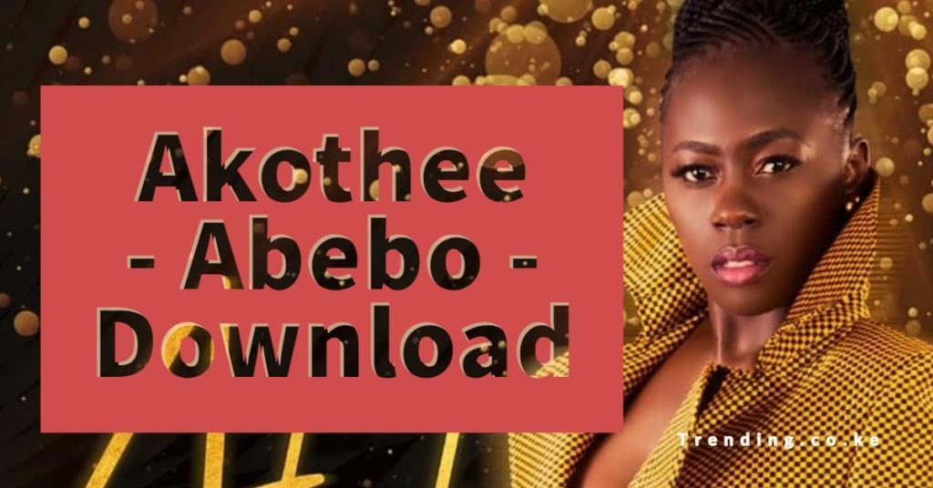 Akothee Latest New Song Abebo Audio,Mp3, Mp4 Download, Lyrics & Skiza Tune